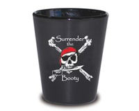 Pirate 'Surrender the Booty' Black Shot Glass